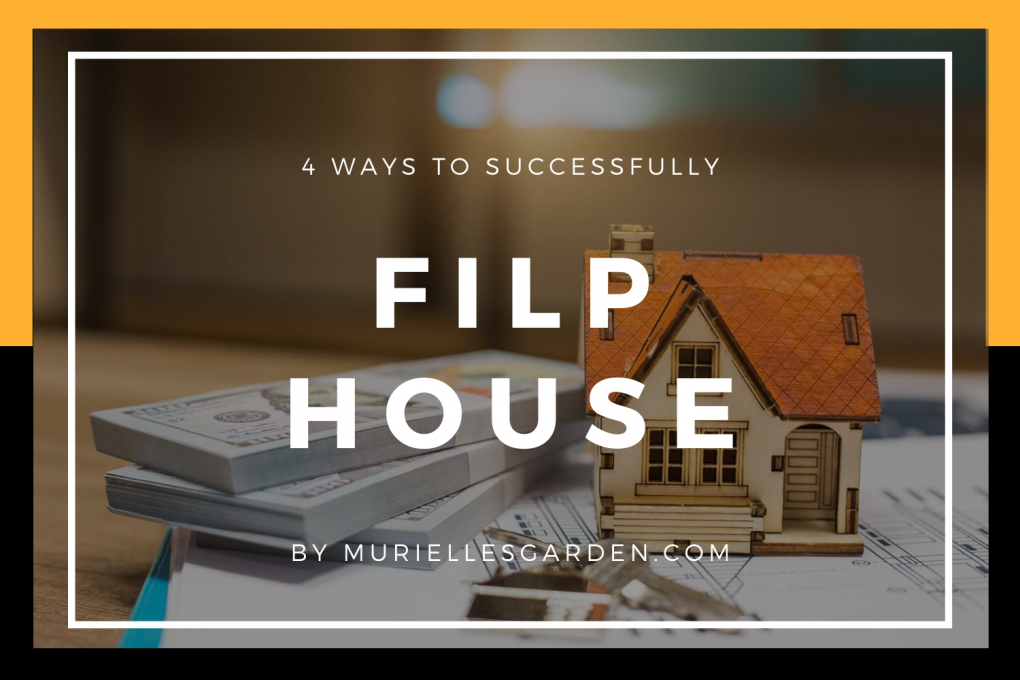 4 WAYS TO SUCCESSFULLY FLIP HOUSE FOR PROFIT IN 2021